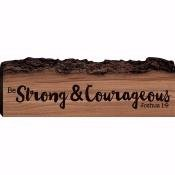 Sign-Barky-Be Strong & Courageous (11.75 x 4)