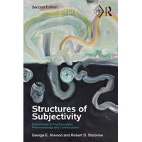 Psychoanalytic Inquiry Book: Structures of Subjectivity: Explorations in Psychoanalytic Phenomenology and Contextualism (Paperback)