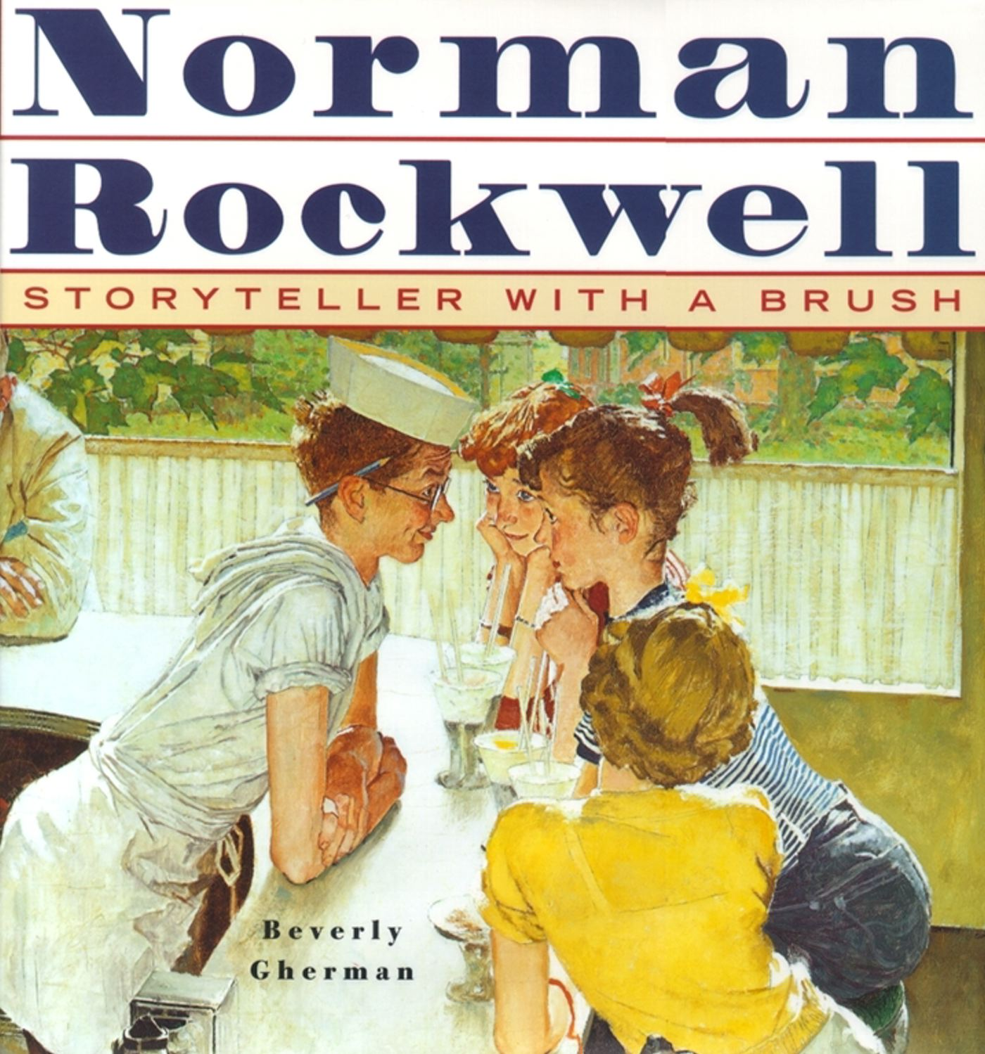 Norman Rockwell : Storyteller With A Brush