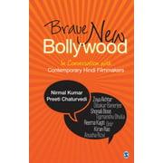 Brave New Bollywood - eBook