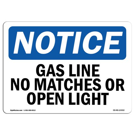 OSHA Notice Sign - Gas Line No Matches Or Open Lights | Choose from: Aluminum, Rigid Plastic or Vinyl Label Decal | Protect Your Business, Construction Site, Warehouse |  Made (Warehouse On Line)