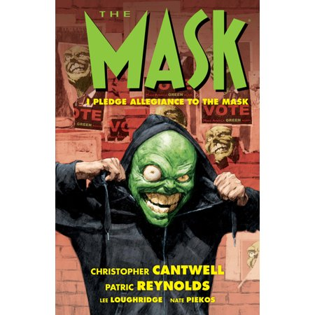 ISBN 9781506714790 product image for The Mask: I Pledge Allegiance to the Mask (Paperback)   upcitemdb.com