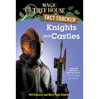 Knights and Castles : A Nonfiction Companion to Magic Tree House #2: The Knight at Dawn