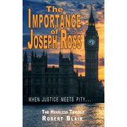 The Headless Trilogy: The Importance of Joseph Ross (Paperback)