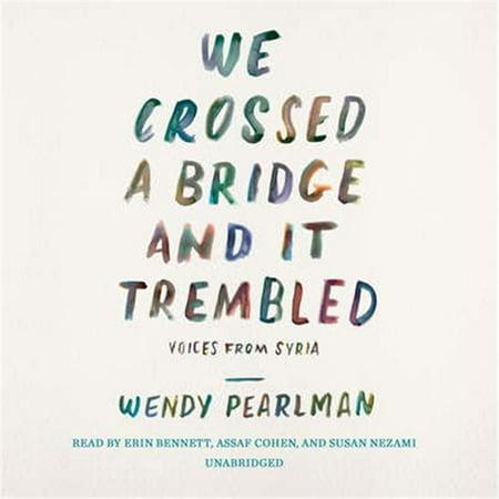 Blackstone Audio 9781538420003 We Crossed a Bridge & It Trembled Audio Book - image 1 of 1