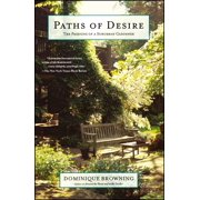 Paths of Desire : The Passions of a Suburban Gardener