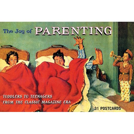 The Joy of Parenting : Toddlers to Teenagers from the Classic Magazine Era](Toddler Magazines)