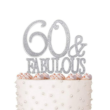Rhinestone Crystal Cake Topper Silver, Gold Numbers, Letters, Bling Love, Wedding, Birthday, Anniversary,Sparkles, Shine, Party Decorations Supplies (60 & Fabulous) - Sixty Birthday Decorations