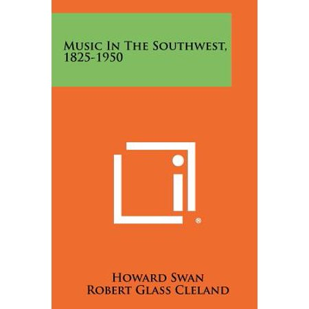 Music in the Southwest, 1825-1950