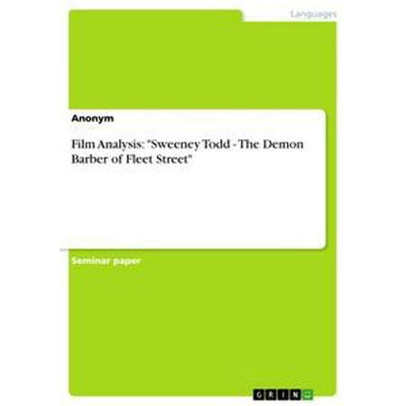 Film Analysis: 'Sweeney Todd - The Demon Barber of Fleet Street' - eBook (Halloween Film Analysis)