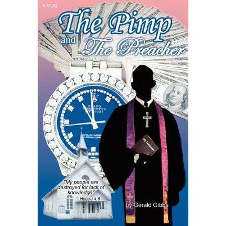 The Pimp and the Preacher (Paperback)