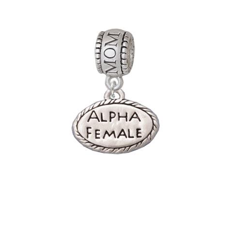 Alpha Female Oval - Mom Charm Bead