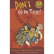 Don't Go In There! - eBook