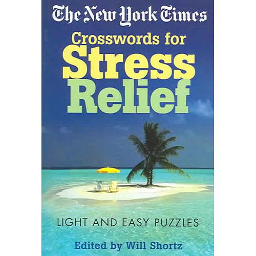 The New York Times Crosswords for Stress Relief: Light and East Puzzles