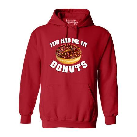 You Had Me At Donuts Funny Saying Mens Womens Hoodie Sweatshirt