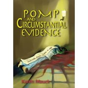 Pomp and Circumstantial Evidence - eBook