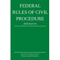 Federal Rules of Civil Procedure; 2020 Edition: With Statutory Supplement (Paperback)