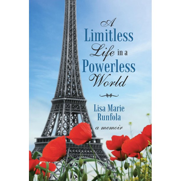 A Limitless Life in a Powerless World (Hardcover)