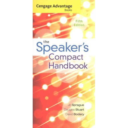 Cengage Advantage Books : The Speaker's Compact Handbook, Spiral Bound Version