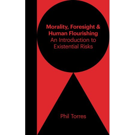 Morality  Foresight  And Human Flourishing