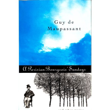 A Parisian Bourgeois' Sunday and Other Stories -