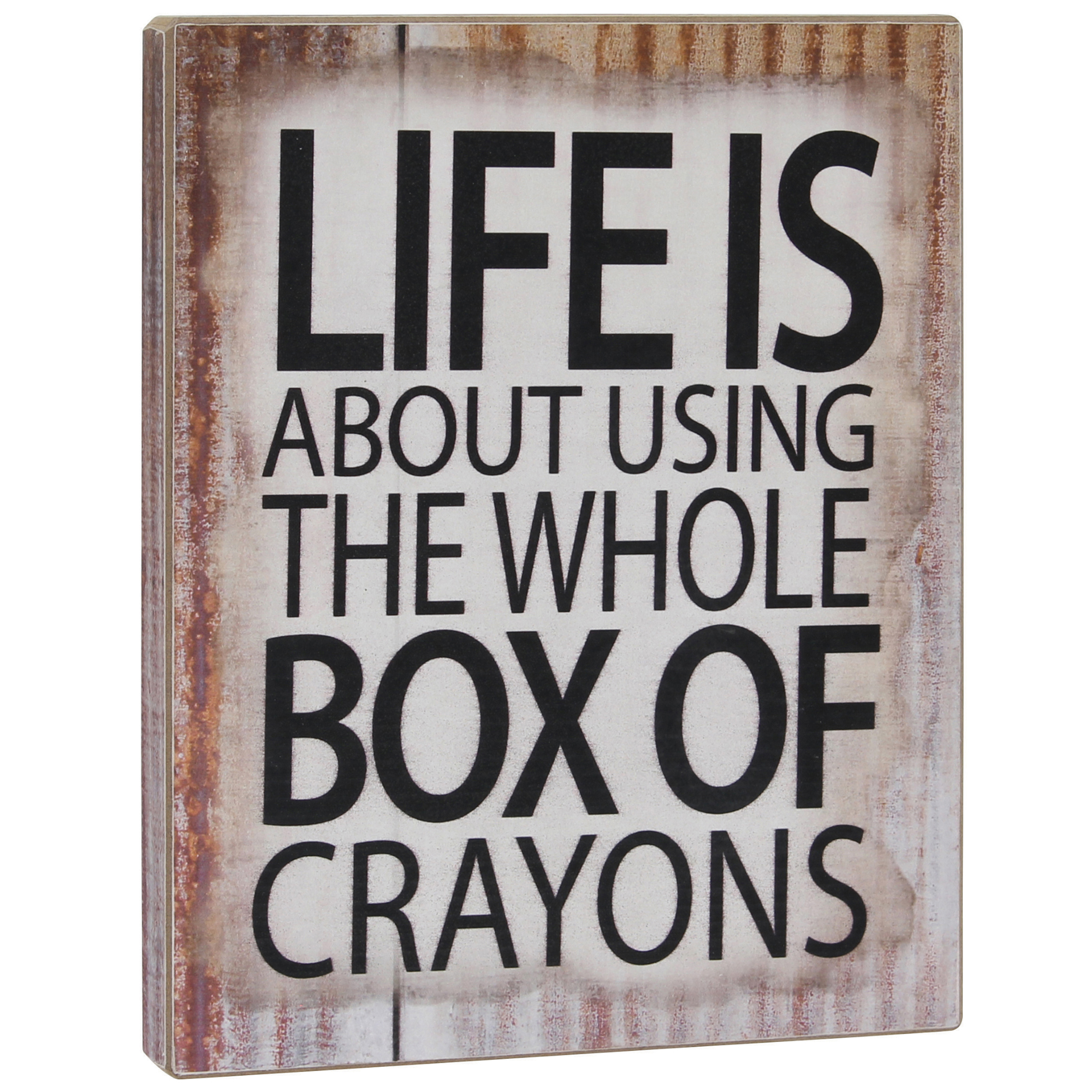 Stonebriar Collection Life is About Using the Whole Box of Crayons Sentiment Plaque