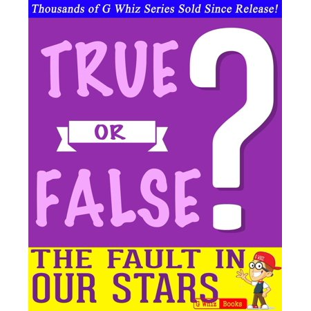 The Fault in Our Stars - True or False? - eBook