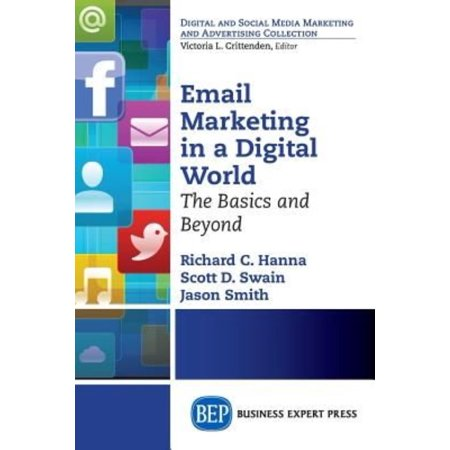 Email Marketing In A Digital World  The Basics And Beyond