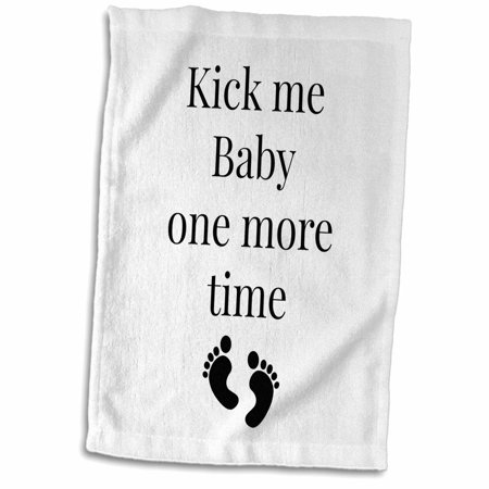 3dRose Kick me baby one more time - Towel, 15 by
