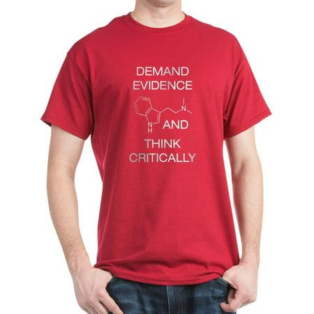 6606e68e7 Demand Evidence And Think Critically - 100% Cotton T-Shirt