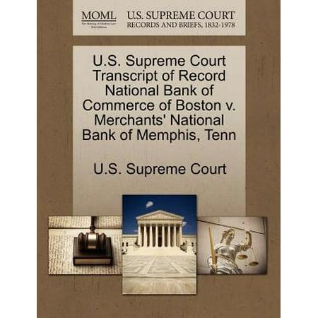U.S. Supreme Court Transcript of Record National Bank of Commerce of Boston V. Merchants' National Bank of Memphis, Tenn