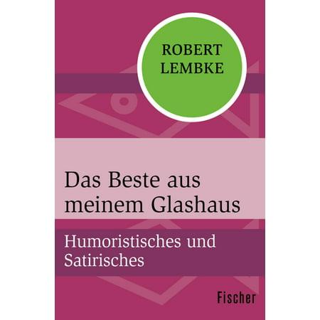Das Beste aus meinem Glashaus - eBook (Beste Glasbläser)