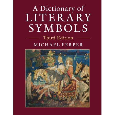A Dictionary of Literary Symbols (Literacy Dictionary)