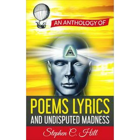 An Anthology of Poems, Lyrics and Undisputed Madness - eBook - Halloween Stephen Lyrics