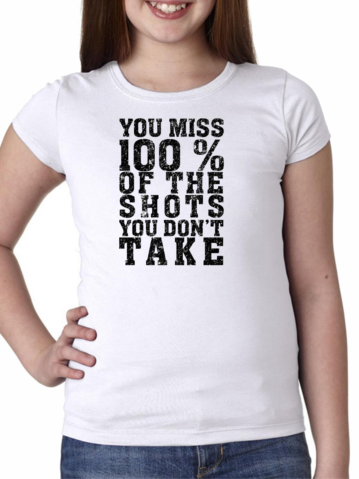 You Miss 100% Of The Shots You Don't Take Hockey Girl's Cotton Youth T-Shirt by Hollywood Thread