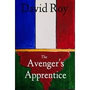 The Avenger's Apprentice - eBook