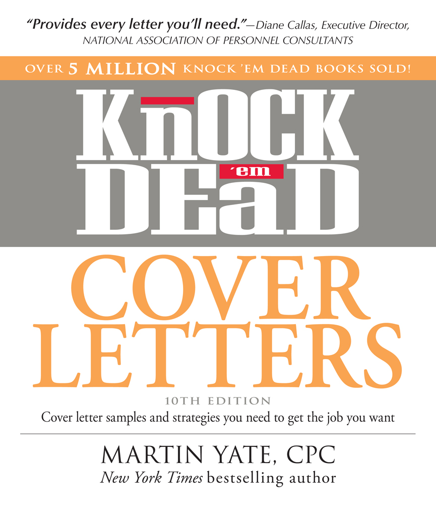 Knock em dead cover letters cover letter samples and strategies knock em dead cover letters cover letter samples and strategies you need to get spiritdancerdesigns Image collections