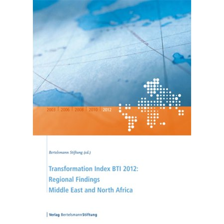 Transformation Index BTI 2012: Regional Findings Middle East and North Africa - eBook - Halloween Days Out North East