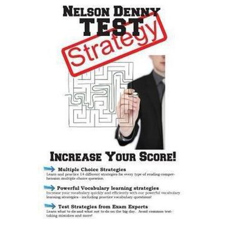 Nelson Denny Test Strategy  Winning Multiple Choice Strategies For The Nelson Denny Reading Test