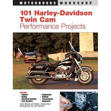 101 Harley-Davidson Twin CAM Performance (Harley Twin Cam Models)
