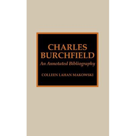 Charles Burchfield: An Annotated Bibliography by