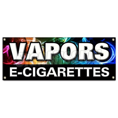 Vapors E Cigarettes Banner Sign Pipe E Liquid Flavor Concentrates Nicotine