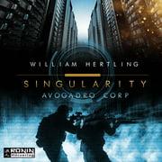 Avogadro Corp. - Singularity 1 (Ungekrzt) - Audiobook