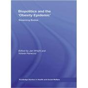 Biopolitics and the 'Obesity Epidemic' - eBook