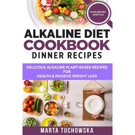 Alkaline diet cookbook dinner recipes delicious alkaline plant alkaline diet cookbook dinner recipes delicious alkaline plant based recipes for health forumfinder Images