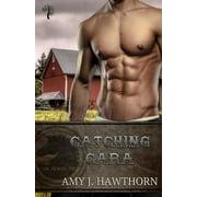 Dark Horse Inc.: Catching Cara: Dark Horse Inc. Book 2 (Paperback)