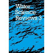 Water Science Reviews 3 : Volume 3: Water Dynamics