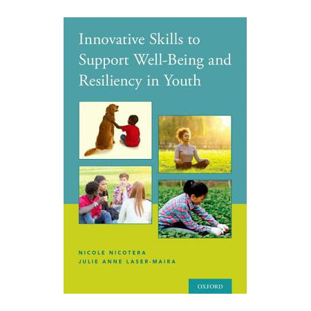 Innovative Skills to Support Well-Being and Resiliency in