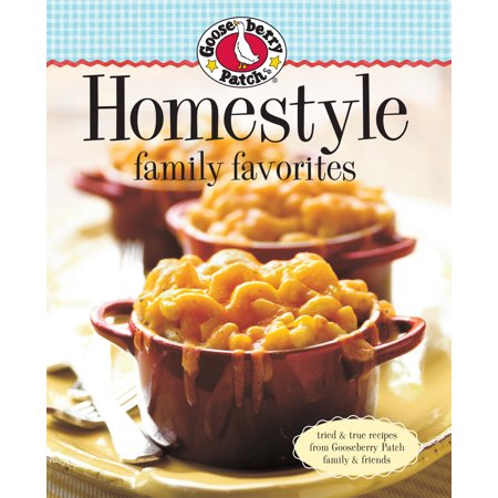 Gooseberry Patch Homestyle Family Favorites (Gooseberry Patch Magazine Halloween)