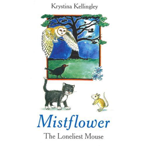 Mistflower: The Loneliest Mouse